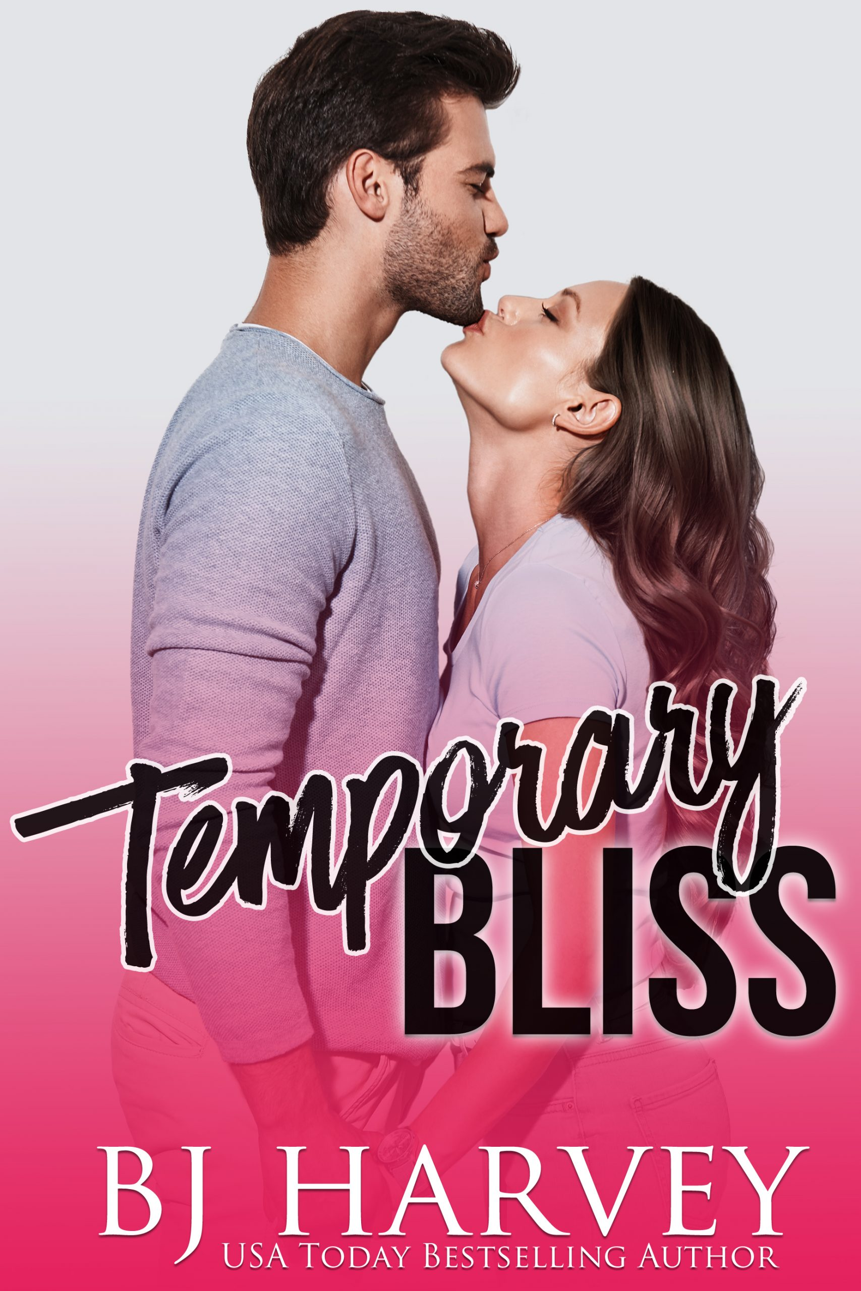 Temporary Bliss (Bliss #1) by BJ Harvey