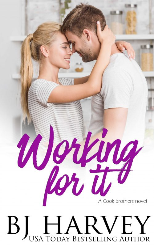 Working For It (Cook Brothers #5)